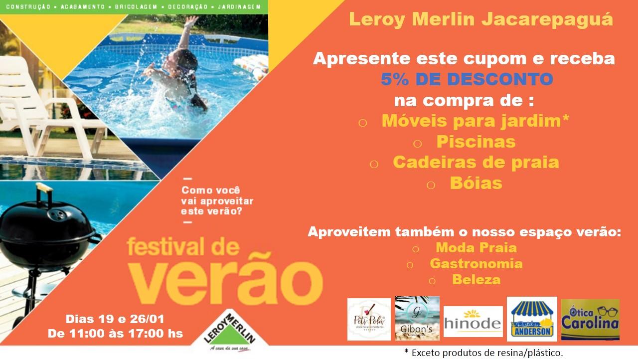 4cafc02b018 Leroy Merlin Jacarepaguá convida para festival de verão - ECCO